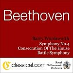 Barry Wordsworth Ludwig Van Beethoven, The Consecration Of The House, Op. 124