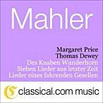 Margaret Price Gustav Mahler, Lieder Eines Fahrenden Gesellen