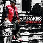 Jadakiss Letter To B.I.G. (Edit)