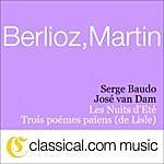 José Van Dam Hector Berlioz, Les Nuits D'Eté, Op. 7 (Summer Nights)