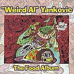'Weird Al' Yankovic The Food Album