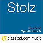 Kurt Redel Robert Stolz, Operetta Extracts