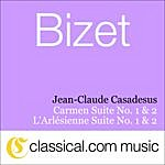 Jean-Claude Casadesus Georges Bizet, Carmen Suite No. 1