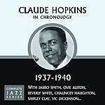 Claude Hopkins Complete Jazz Series 1937 - 1940
