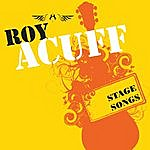 Roy Acuff Stage Songs