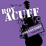 Roy Acuff Collection Volume 1 & Volume 2