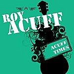 Roy Acuff Acuff Times