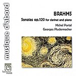 Georges Pludermacher Brahms: Sonatas For Clarinet And Piano Op.120