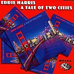 Eddie Harris A Tale Of Two Cities