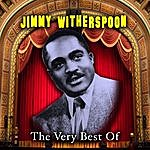 Jimmy Witherspoon The Very Best Of