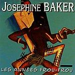 Josephine Baker Les Années Frou-Frou: Josephine Baker