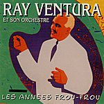 Ray Ventura Les Années Frou-Frou: Ray Ventura