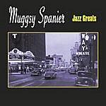 Muggsy Spanier Jazz Greats