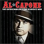 Al Capone The Untouchables - The Scarface Mob (Radio Show)