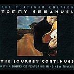 Tommy Emmanuel The Journey Continues: The Platinum Edition (Bonus Tracks)