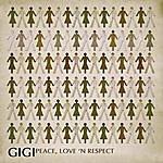 Gigi Peace, Love 'N Respect