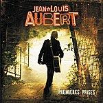 Jean-Louis Aubert Premières Prises