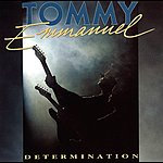Tommy Emmanuel Determination