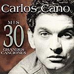 Carlos Cano Mis 30 Grandes Canciones