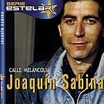 Joaquín Sabina Calle Melancolía