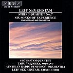 Austrian Radio Symphony Orchestra SEGERSTAM: Six Songs Of Experience / String Quartet