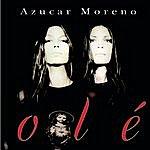 Azucar Moreno Olé
