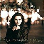Ana Belén Rosa De Amor Y Fuego