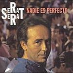 Joan Manuel Serrat Nadie Es Perfecto