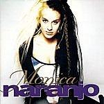 Monica Naranjo Monica Naranjo