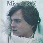 Miguel Bosé Miguel Bose