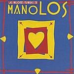 Los Manolos Las Mejores Rumbas De Los Manolos