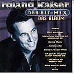 Roland Kaiser Der Hit-Mix - Das Album