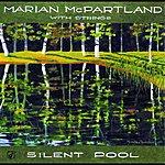Marian McPartland Silent Pool