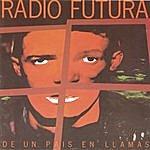 Radio Futura De Un Pais En Llamas