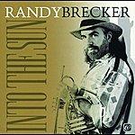 Randy Brecker Into The Sun