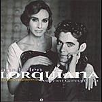 Ana Belén Lorquiana: Canciones Populares De Federico Garcia Lorca