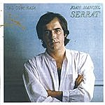 Joan Manuel Serrat Tal Com Raja