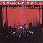 Radio Futura El Directo De Radio Futura-La Escuela De Calor