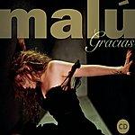 Malú Gracias (1997-2007)