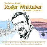 Roger Whittaker Roger Whittaker - The Golden Age