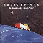 Radio Futura La Cancion De Juan Perro