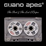 Guano Apes The Best And The Lost (T)apes