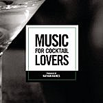 Nathan Haines Music For Cocktail Lovers