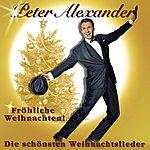 Peter Alexander Fröhliche Weihnachten - Die Schönsten Weihnachtslieder