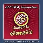 Estopa Showtime (2-Track Single)