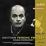 Ferenc Fricsay Edition Ferenc Fricsay, Vol.4: Tchaikovsky - Piano Concerto No.2/Liszt - Piano Concerto No.1