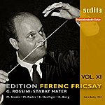 Ferenc Fricsay Edition Ferenc Fricsay, Vol.11: Rossini - Stabat Mater