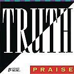 Truth Praise