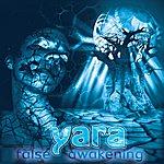 Trio Yara False Awakening