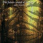 The Future Sound Of London Papua New Guinea Translations